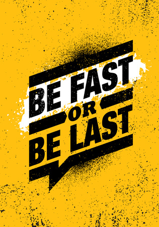 Be Fast Or Be Last. Fitness Gym Muscle Workout Motivation Quote Poster Vector Concept. 일러스트