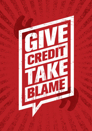 Give Credit. Take Blame. Inspiring Creative Motivation Quote Poster Template. Vector Typography Banner Design Concept Çizim