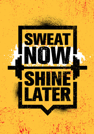 Sweat Now. Shine Later. Inspiring Workout and Fitness Gym Motivation Quote Illustration Sign. Çizim