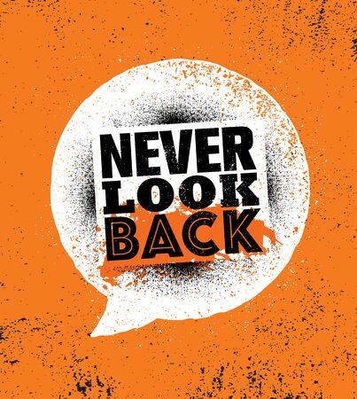 Never Look Back. Inspiring Sport Typography Motivation Quote Illustration.