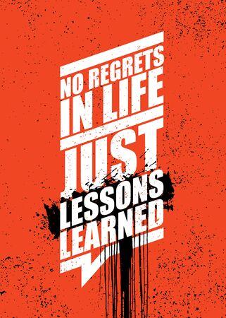 Aucun regret dans la vie. Juste les leçons apprises. Concept d'affiche de citation de motivation de typographie inspirante forte avec effet de pulvérisation Vecteurs