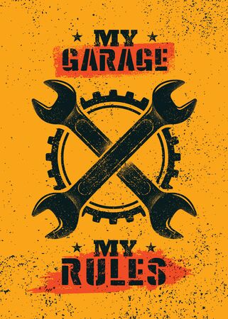 My Garage. My Rules. Creative Man Cave Motivation Interior Poster Design Concept