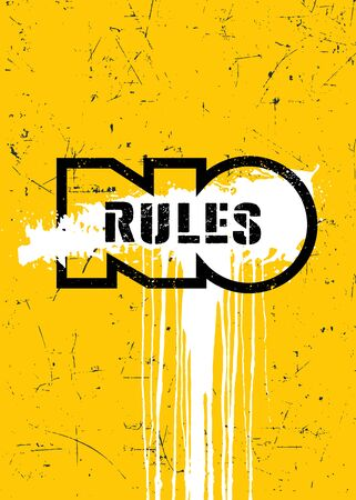 No Rules. Inspiring Typography Motivation Quote Vector Grunge Banner Concept.