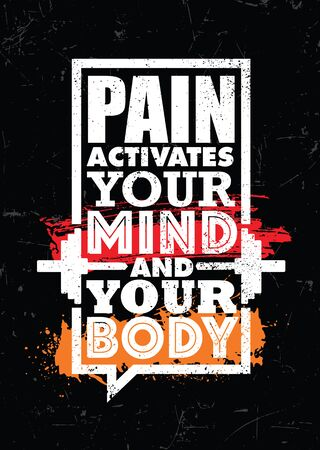Pain Activates Your Mind And Your Body. Inspiring typography motivation quote banner on textured background. 向量圖像