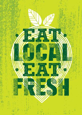 Eat Local. Eat Fresh. Support Your Local Farmer. Craft Food Vector Design Element On Painted Wall Background