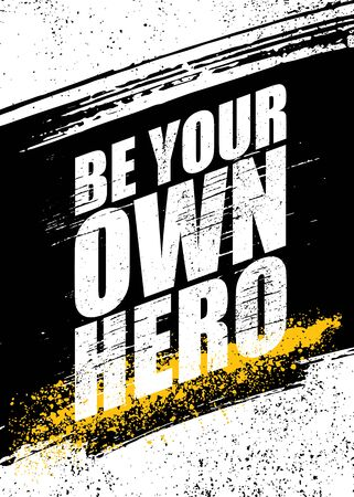 Be Your Own Hero. Inspiring Sport Workout Typography Quote Banner On Textured Background. Gym Motivation Print Çizim