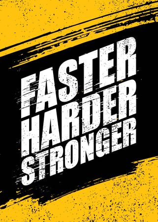 Faster. Harder. Stronger. Inspiring Sport Workout Typography Quote Banner On Textured Background. Gym Motivation Print