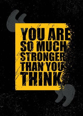 You Are So Much Stronger Than You Think. Inspiring Sport Workout Typography Quote Banner On Textured Background. Gym Motivation Print Çizim