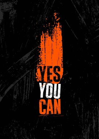 Yes You Can. Inspiring Sport Workout Typography Quote Banner On Textured Background. Gym Motivation Print