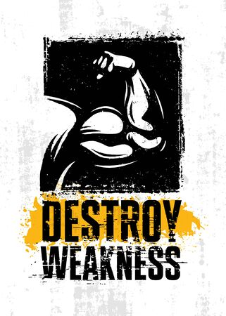Destroy Weakness. Inspiring Sport Workout Typography Quote Banner On Textured Background. Gym Motivation Print