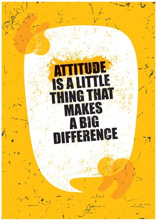 Attitude is little thing that makes a big difference. Inspiring Rough Typography Motivation Quote Illustration. Stok Fotoğraf - 147299691