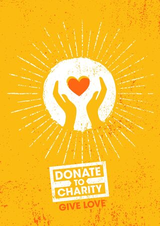 Donate To Charity. Give Love. Inspiring Charity Motivation Quote On Organic Textured Background