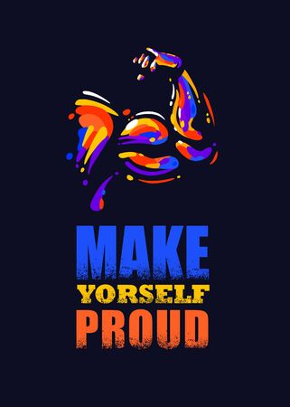 Make Yourself Proud. Inspiring Sport Workout Typography Quote Banner On Textured Background. Gym Motivation Print