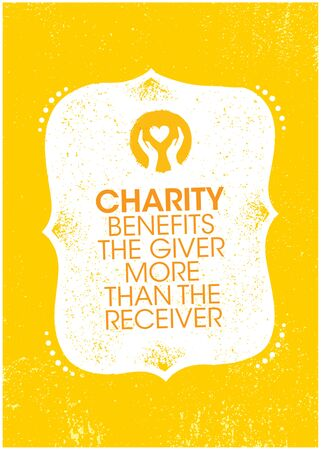 Charity Benefits The Giver More Than The Receiver. Inspiring Charity Motivation Quote On Organic Textured Background