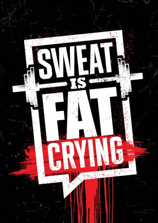 Sweat is Fat Crying. Inspiring Sport Workout Typography Quote Banner On Textured Background. Gym Motivation Print