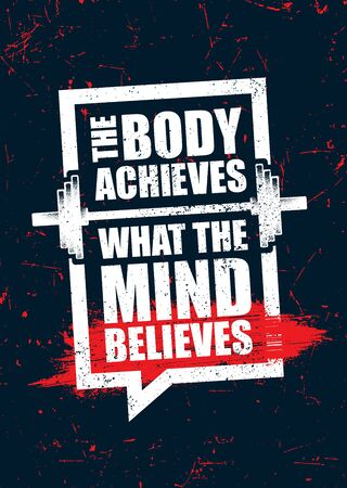 The Body Achieves What The Mind Believes. Inspiring Sport Workout Typography Quote Banner On Textured Background. Gym Motivation Print Çizim