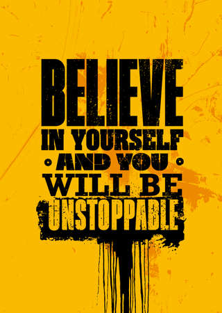 Believe In Yourself And You Will Be Unstoppable. Inspiring Sport Workout Typography Quote Banner On Textured Background. Gym Motivation Print Çizim