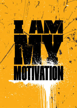 I Am My Motivation. Strong Sport Motivation Quote For Gym. Workout Rough Illustration 矢量图像
