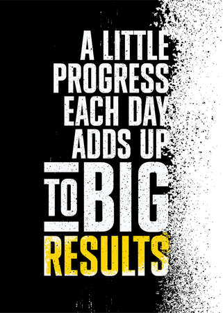 A Little Progress Each Day Adds Up to Big Results. Inspiring Sport Workout Typography Quote Banner On Textured Background. Gym Motivation Print
