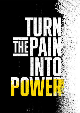 Turn The Pain Into Power. Inspiring Sport Workout Typography Quote Banner On Textured Background. Gym Motivation Print
