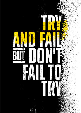 Try And Fail But Do Not Fail To Try. Strong Lifestyle Workout Gym Motivation Quote Banner Çizim