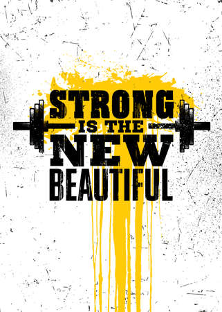 Strong Is The New Beautiful. Strong Workout Gym Motivation Quote Banner On Rough Grunge Background