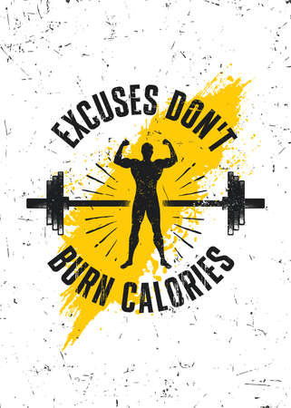 Excuses Do Not Burn Calories. Workout Gym Typography Inspiring Motivation Quote Illustration On Rough Spray Urban Background