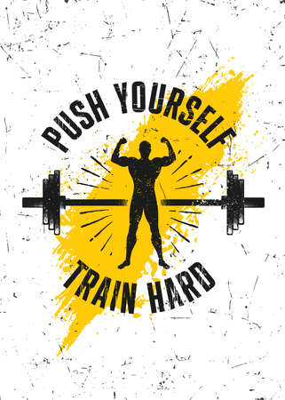 Push Yourself. Train Hard. Workout Gym Typography Inspiring Motivation Quote Illustration On Rough Wall Urban Background