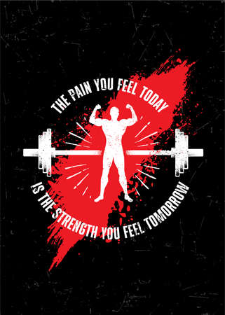 The Pain You Feel Today Is Strength You Feel Tomorrow. Workout Gym Typography Inspiring Motivation Quote Illustration On Rough Wall Urban Background