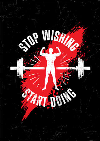 Stop Wishing. Start Doing. Gym Typography Inspiring Workout Motivation Quote. Barbell Illustration On Rough Wall Urban Background With Brush Stroke