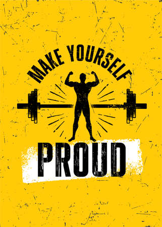 Make Yourself Proud. Gym Typography Inspiring Workout Motivation Quote. Barbell Illustration On Rough Wall Urban Background With Brush Stroke
