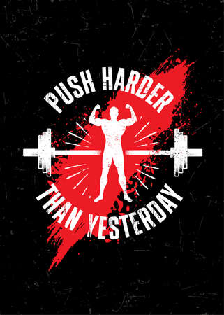Push Harder Than Yesterday. Gym Typography Inspiring Workout Motivation Quote Banner. Grunge Illustration On Rough Wall Urban Background