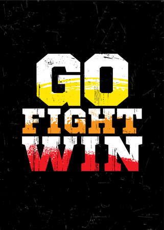 Go. Fight. Win. Cheerleaders Typography Inspiring Workout Motivation Quote Banner. Grunge Illustration On Rough Wall Urban Background Illustration