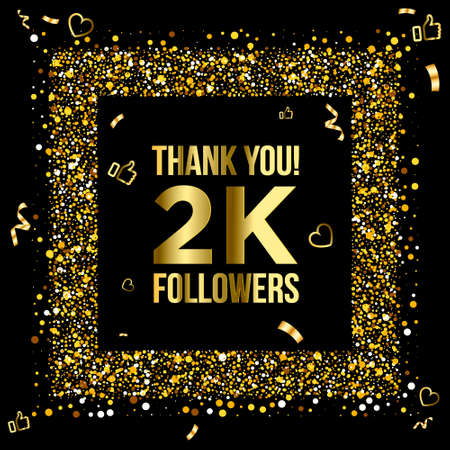 Thank you 2k or two thousand followers peoples, online social group, happy banner celebrate, gold and black design. Vector illustration