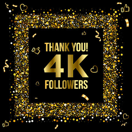Thank you 4k or four thousand followers peoples, online social group, happy banner celebrate, gold and black design. Vector illustration