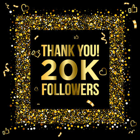 Thank you 20k or twenty thousand followers peoples, online social group, happy banner celebrate, gold and black design. Vector illustration