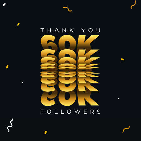 Thank you 60K or sixty thousand followers. Black and gold color vector illustration.
