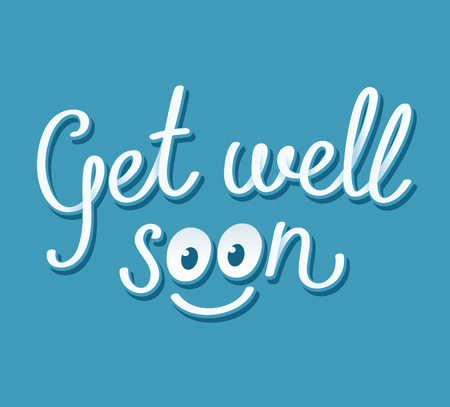 get well: Get well soon handwritten card with cute smiley face. Vector illustration.
