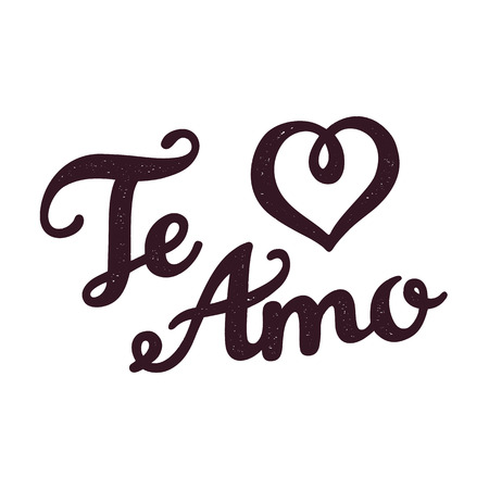 Te Amo - I love You in Spanish - hand drawn lettering with subtle texture.