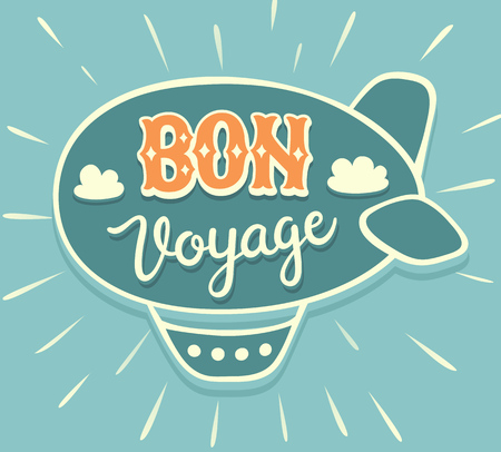 voyage: BON VOYAGE (Have a nice trip) hand lettering with airship. Cute vintage calligraphy illustration.