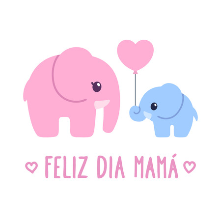 Feliz Dia Mama, Spanish for Happy Mothers Day. Cute cartoon greeting card, baby elephant gift to elephant mom. Adorable hand dawn illustration. Ilustracja