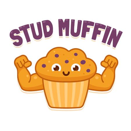 Stud Muffin, funny illsutration. Cute cartoon muscular muffin flexing biceps.
