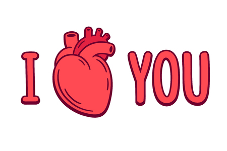 I love you cartoon text with realistic anatomic heart drawing. Valentines day greeting card. Vector Illustration