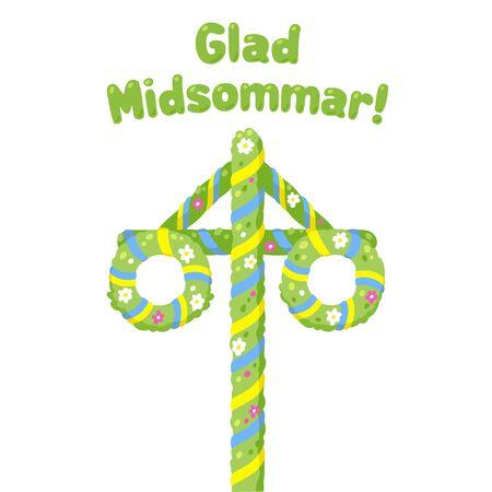 Glad Midsommar (Froher Mittsommer auf Schwedisch) Traditionelle Sommersonnenwende-Feier in Schweden mit blumen- und bandverziertem Maibaum. Niedliche und einfache Cartoon-Grußkarte oder Posterillustration.