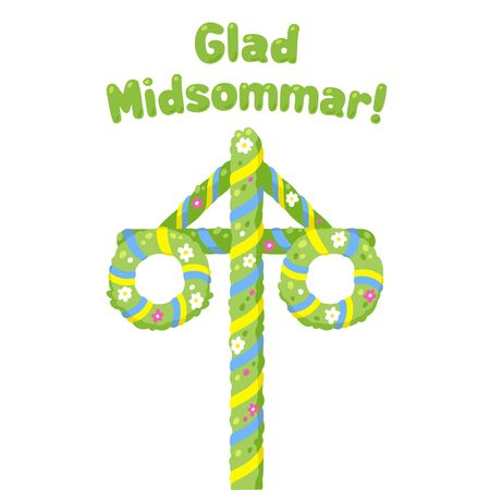 Glad Midsommar (Happy Midsummer in Swedish) Traditional summer solstice celebration in Sweden with flower and ribbon decorated maypole. Cute and simple cartoon greeting card or poster illustration. Иллюстрация