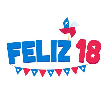Feliz 18 de Septiembre, Spanish for Happy September 18. National holiday Dieciocho or Fiestas Patrias, Independence Day of Chile. Text with Chilean flag pennant and pinwheel, vector design.