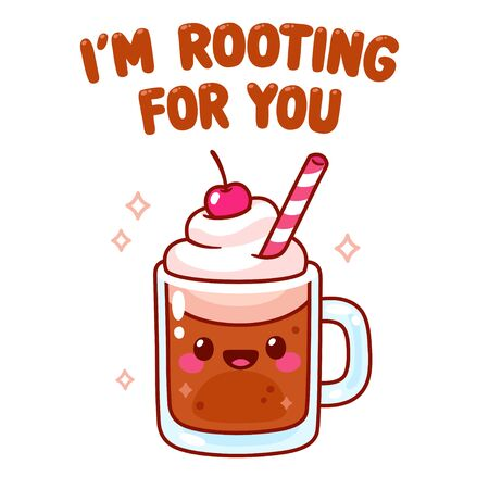 Cute cartoon root beer float character with text I'm Rooting For You. Kawaii root beer character with whipped cream, cherry on top and drinking straw. Motivational greeting card vector drawing.