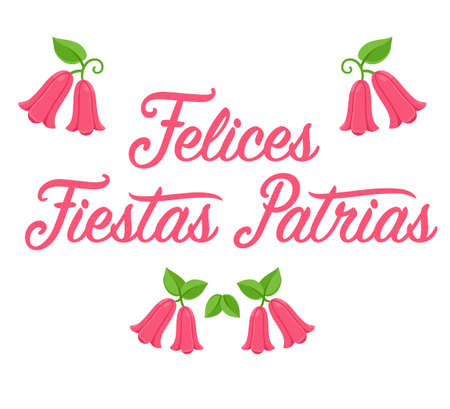 Felices Fiestas Patrias, Spanish for Happy National Holidays. Dieciocho, Independence Day of Chile. Text lettering with Copihue, Chilean national flower. Vector design set.