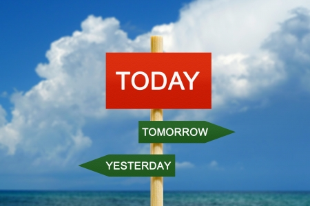 Today Tomorrow Yesterday imitation signpost on time concept Stock Photo