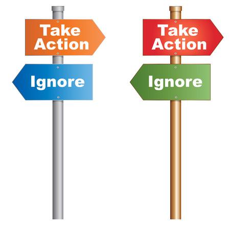 Take Action or Ignore  Conceptual signboard about human behaviours  Vector, EPS10  Vector